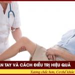 Chứng nhức mỏi chân tay và cách điều trị hiệu quả
