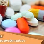 Gai cột sống uống thuốc gì?