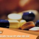 Thuốc chữa trị gai cột sống